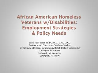 African American Homeless Veterans w/Disabilities:  Employment Strategies  & Policy Needs