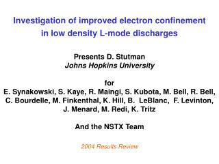 Investigation of improved electron confinement  in low density L-mode discharges