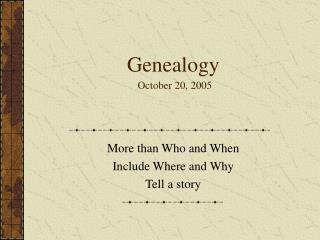 Genealogy October 20, 2005