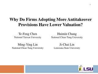 Why Do Firms Adopting More Antitakeover Provisions Have Lower Valuation?