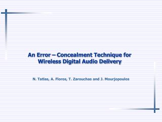 An Error � Concealment Technique for  Wireless Digital Audio Delivery