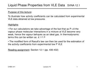 Liquid Phase Properties from VLE Data    SVNA 12.1