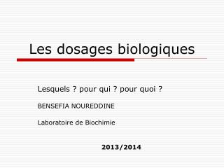 Les dosages biologiques