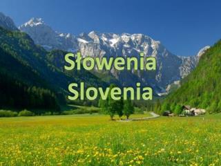 Słowenia Slovenia