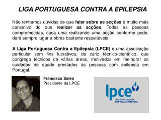 Francisco Sales Presidente da LPCE