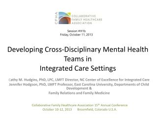 Developing Cross-Disciplinary Mental Health Teams in  Integrated Care Settings