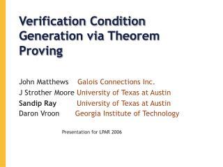 Verification Condition Generation via Theorem Proving