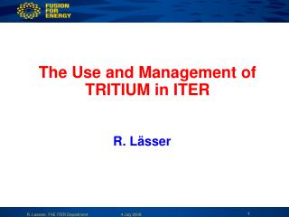 The Use and Management of TRITIUM in ITER
