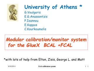 Modular calibration/monitor system  for the GlueX  BCAL +FCAL