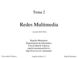 Tema 2 Redes Multimedia (versión 2010-2011)