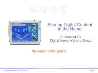 Sharing Digital Content in the Home
