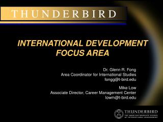 INTERNATIONAL DEVELOPMENT FOCUS AREA