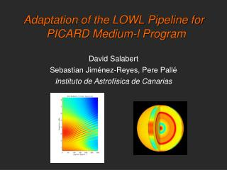 Adaptation of the LOWL Pipeline for PICARD Medium-l Program