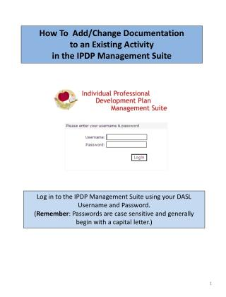 How To  Add/Change Documentation  to an Existing Activity  in the IPDP Management Suite