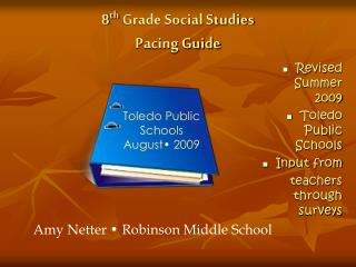 8 th  Grade Social Studies Pacing Guide