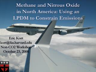 Methane and Nitrous Oxide in North America: Using an LPDM to Constrain Emissions