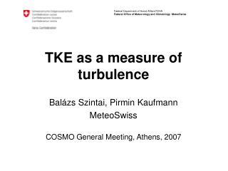 TKE as a measure of turbulence