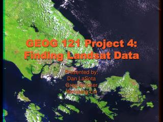 GEOG 121 Project 4: Finding Landsat Data