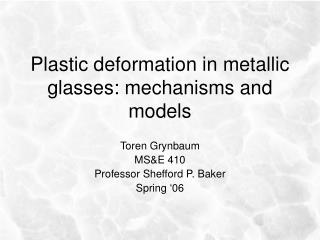 Plastic deformation in metallic glasses: mechanisms and models