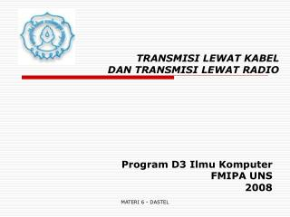 TRANSMISI LEWAT KABEL  DAN TRANSMISI LEWAT RADIO