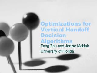 Optimizations for Vertical Handoff Decision Algorithms