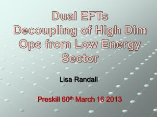 Lisa Randall Preskill  60 th  March 16 2013