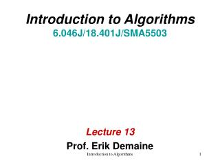 Introduction to Algorithms 6.046J/18.401J/SMA5503