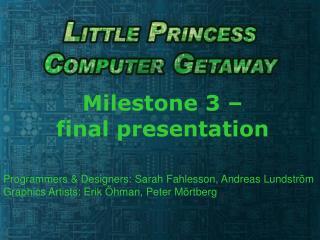 Milestone 3 – final presentation