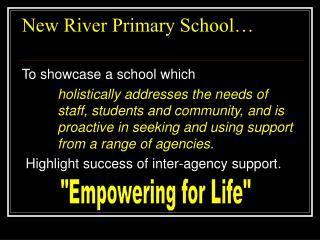 New River Primary School…