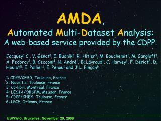 AMDA ,  A utomated  M ulti- D ataset  A nalysis: A web-based service provided by the CDPP.