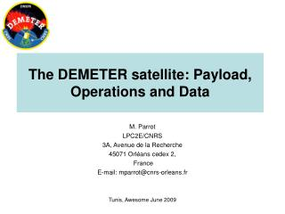 The DEMETER satellite: Payload, Operations and Data