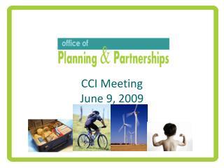 CCI Meeting June 9, 2009