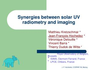 Synergies between solar UV radiometry and imaging
