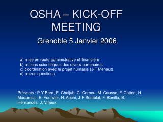 QSHA – KICK-OFF MEETING
