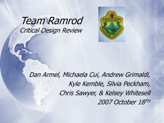 Team Ramrod Critical Design Review