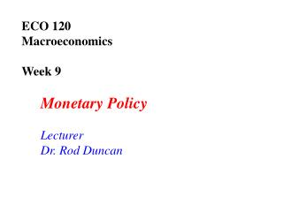 ECO 120  Macroeconomics Week 9