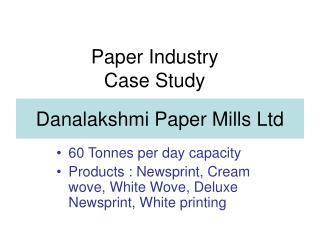 Danalakshmi Paper Mills Ltd