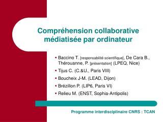 Programme interdisciplinaire CNRS : TCAN