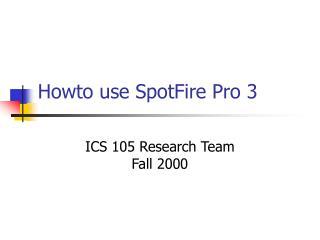 Howto use SpotFire Pro 3