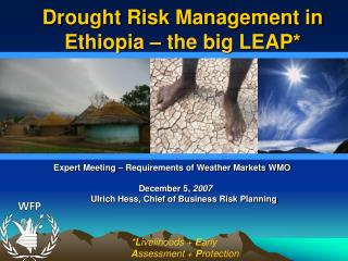 Drought Risk Management in Ethiopia – the big LEAP*