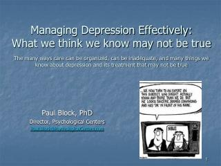 Paul Block, PhD Director, Psychological Centers Paul.Block@PsychologicalCenters