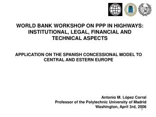 APPLICATION ON THE SPANISH CONCESSIONAL MODEL TO CENTRAL AND ESTERN EUROPE