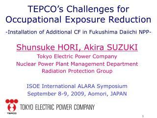Shunsuke HORI, Akira SUZUKI Tokyo Electric Power Company