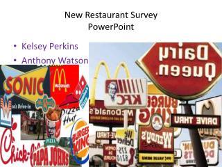 New Restaurant Survey PowerPoint