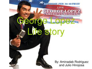 George Lopez Life story