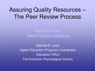 Assuring Quality Resources – The Peer Review Process