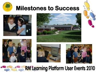 Milestones to Success