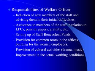 Responsibilities of Welfare Officer