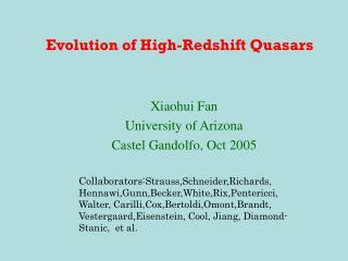 Evolution of High-Redshift Quasars