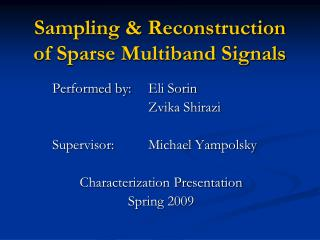 Sampling & Reconstruction of Sparse Multiband Signals